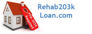 FHA 203k Loan Requirements